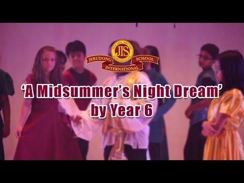 'A Midsummer's Night Dream' performed by Year 6 - Jerudong International School (JIS Brunei)