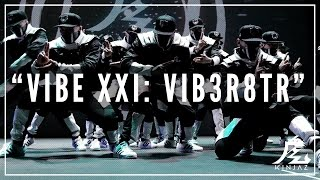 Download lagu Kinjaz | VIBE XXI 2016 | The VIB3-R8TR