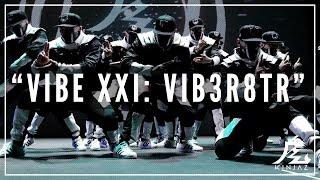 Kinjaz | VIBE XXI 2016 | The VIB3-R8TR