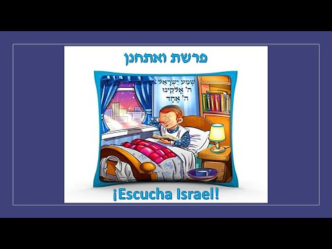 Parashat Va'etjanan 5780: ¡Escucha Israel!