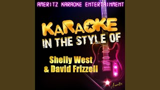 I Just Came Here to Dance (In the Style of Shelly West & David Frizzell) (Karaoke Version)
