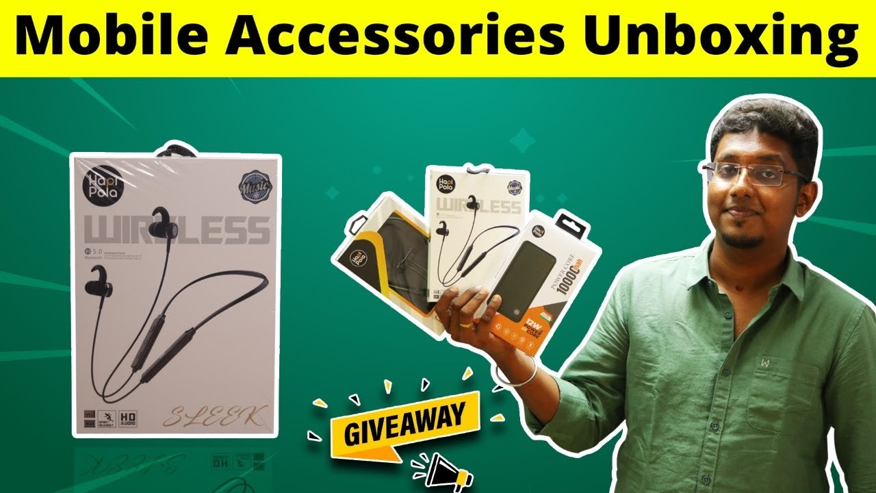 Mobile Accessories Unboxing | இந்திய நிறுவனம் | Hapi bola | GIVE AWAY