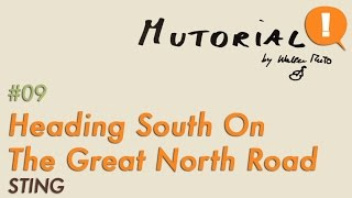 MUTOrial #09 - Heading South OnThe Great North Road (STING)