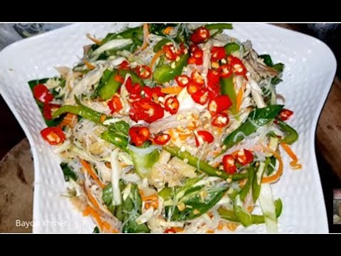 Top Healthy Cambodian Salad, Mixing Vegetables With Chicken And Clear Noodle (Neorm Masour)