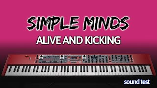 Piano Cover: Alive & Kicking [Simple Minds] - Sound Test