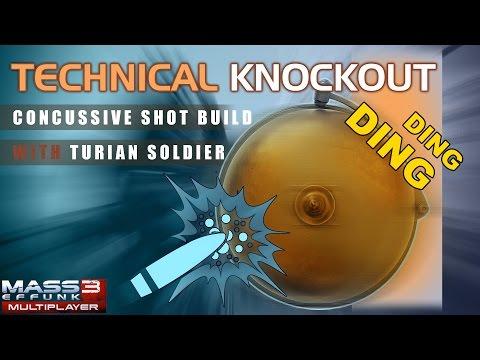 ME3MP: Concussive Shot Build | Technical Knockout - Mass Effunk