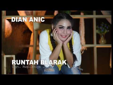 DIAN ANIC TARLING ANYAR - RUNTAH BLARAK