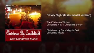 O Holy Night Instrumental Version