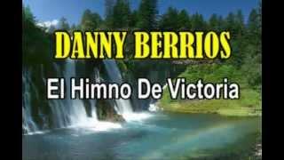 Danny Berrios   Karaoke Pista   El Himno De Victoria   www youtube com prejovenes