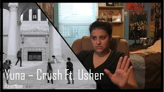 Yuna - Crush ft. Usher - MV Reaction