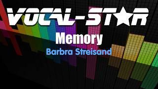 Barbra Streisand - memory (Karaoke Version) with Lyrics HD Vocal-Star Karaoke