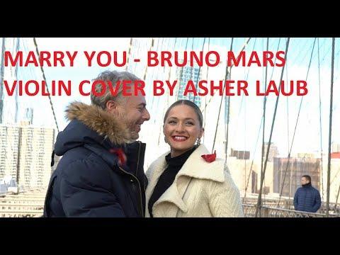 Marry You  Bruno Mars violin   Asher Laub