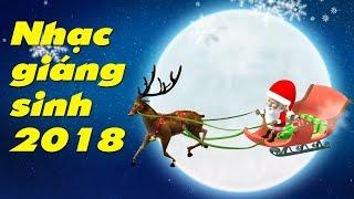 Jingle Bells 2018 - Nhạc Giáng Sinh Noel 2018 - Nhạc Thiếu Nhi Vui Nhộn Sôi Động Nhất