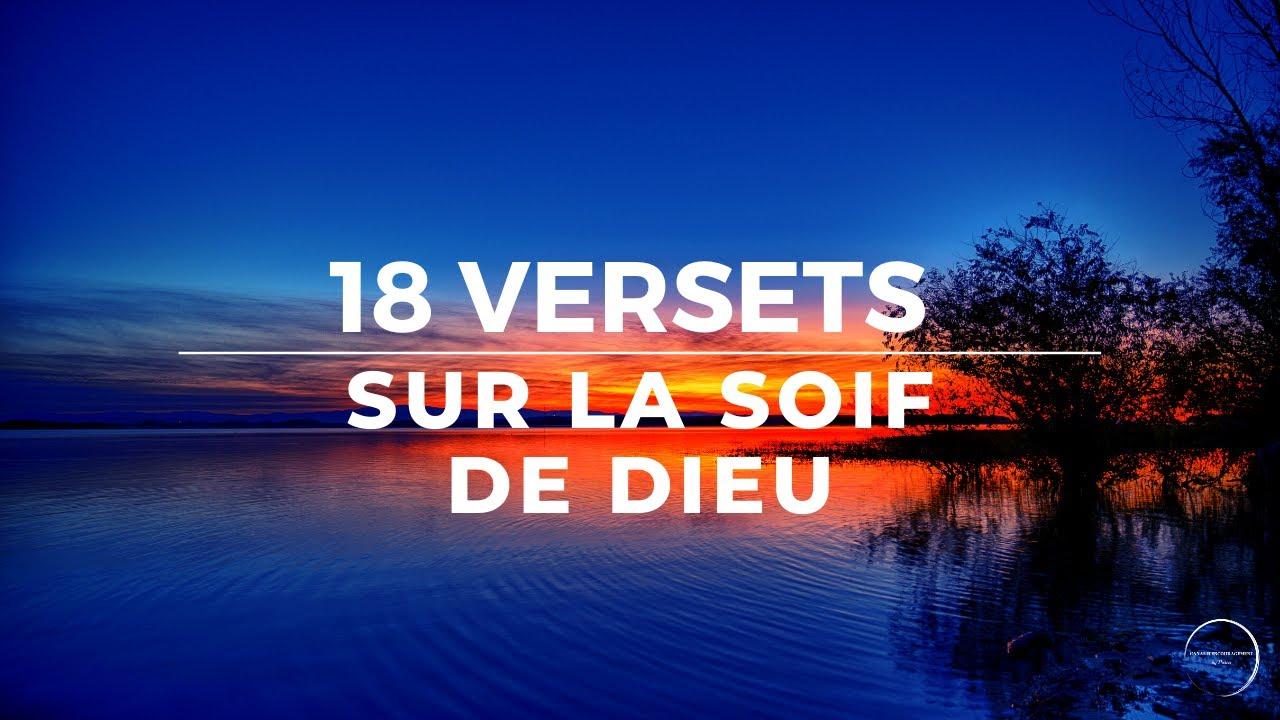 18 VERSETS SUR LA SOIF DE DIEU