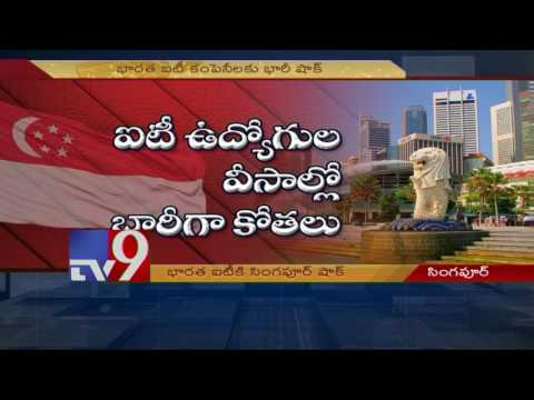 Singapore shock to Indian IT companies - TV9
