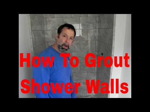 How To Grout Shower  walls The Right Way! By Dave Blake License Tile Contractor