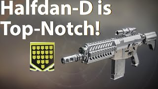 Halfdan-D is Top-Notch! Destiny 2: Shadowkeep