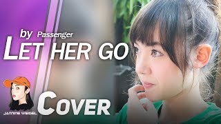 Let Her Go - Passenger cover by 13 y/o Jannine Weigel