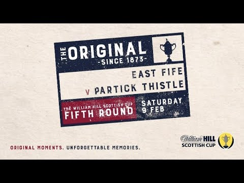 East Fife 0-1 Partick Thistle   William Hill Scottish Cup 2018-19 – Fifth Round