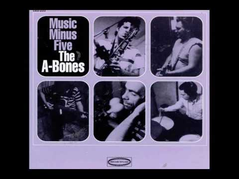 The A-Bones - Music Minus Five (Full Album)