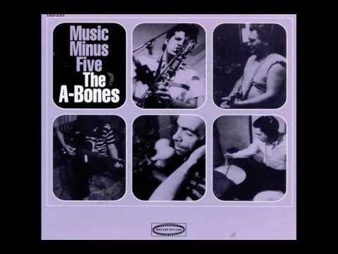 The A-Bones - Music Minus Five (Full Album)