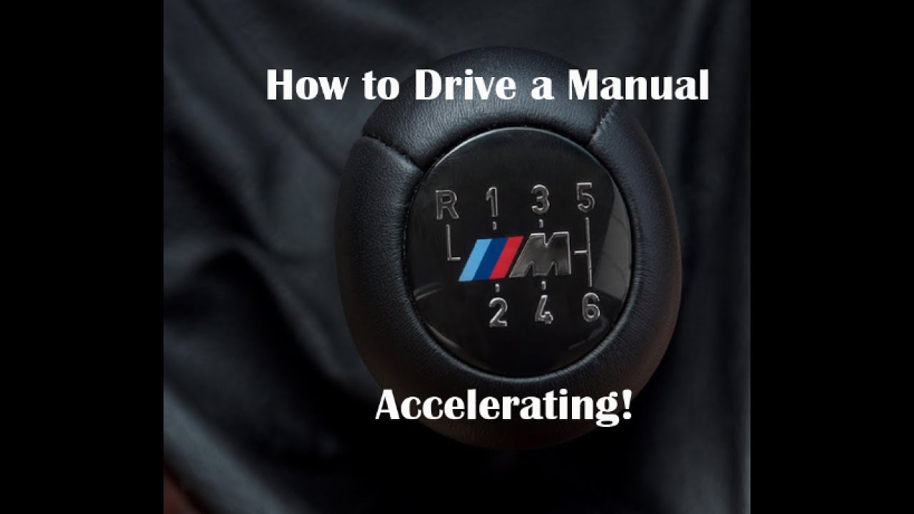 How To Drive A Manual Shifting At Full Manual Guide