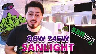 Pr?sentation de la lampe LED Horticole Q6W || 245W || de chez Sanlight !