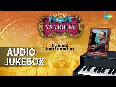 Best of Y.S Moolky | Tagore Instrumental Songs | Audio Jukebox