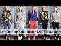 Loft Clothing Haul | Under $200 | MsGoldgirl