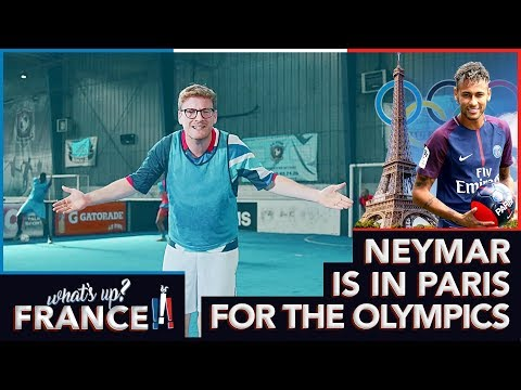 What's Up France - #2 - Neymar is in Paris for the Olympics