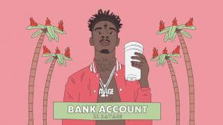 21 Savage - Bank Account (Official Audio) thumbnail