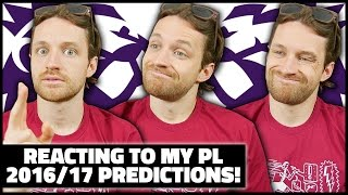 REACTING TO MY 2016/17 PREMIER LEAGUE P...