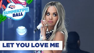 Rita Ora – 'Let You Love Me' | Live at Capital's Summertime Ball 2019