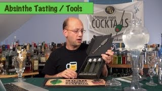 Absinthe Tasting, Tools and Techniques