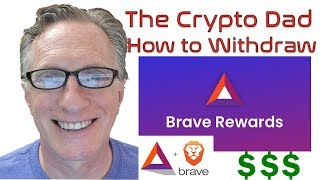 How to Withdraw Your Brave Rewards (BAT) from the Brave Browser