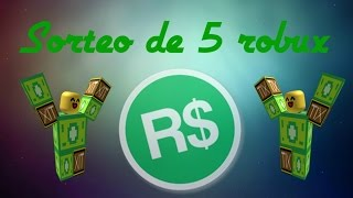 Sorteo de 5 robux tres ganadores//Roblox