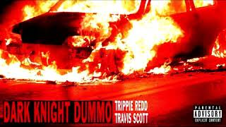 Trippie Redd - Dark Knight Dummo ft Travis Scott (3D Audio)