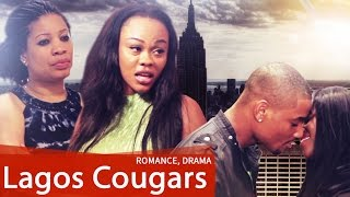 Lagos cougars - latest 2014 nigerian nollywood drama movie (english full hd)