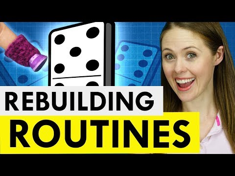 How to Rebuild Your Routines When Everything Changes
