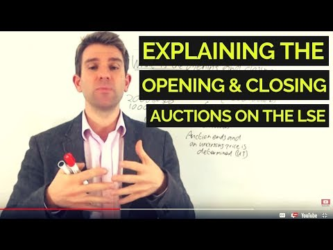 What Is The Opening And Closing Auction On The LSE? ☝