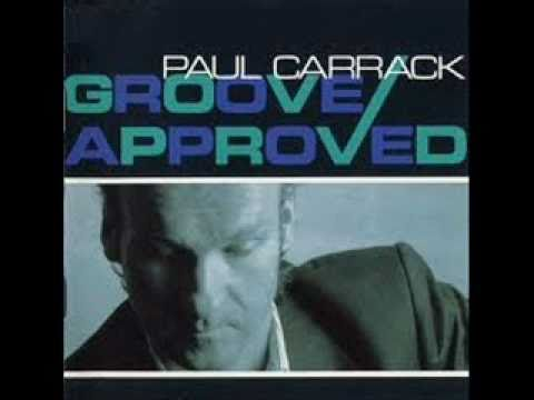 Paul Carrack - For once in our lives.