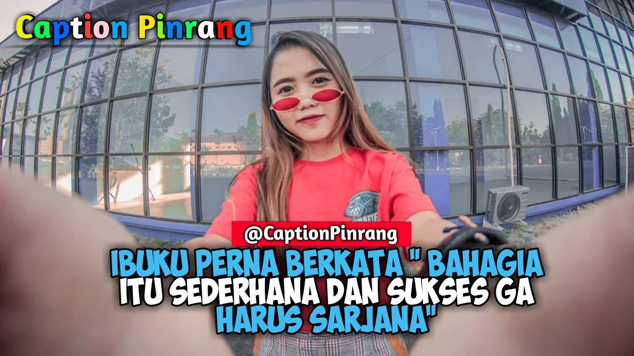Quotes Caption Keren Part39 Denny Caknan Kartonyono