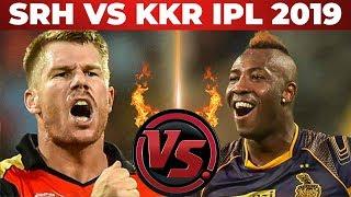 Russell VS Warner | SRH VS KKR | Full Match Analysis And Dream 11 Prediction | IPL 2019