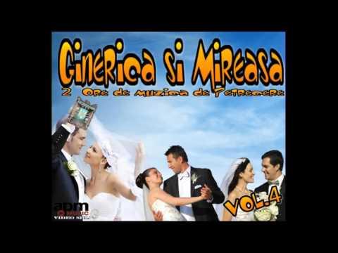 COLAJ 2016 GINERICA SI MIREASA 2 ORE DE MUZICA DE PETRECERE ALBUM