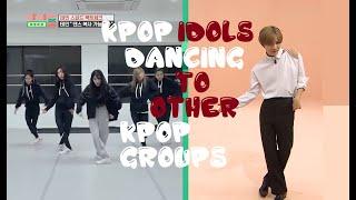 KPOP IDOLS DANCING to other KPOP GROUPS PART 1