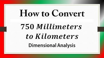 How to Convert 𝟕𝟓𝟎 𝑴𝒊𝒍𝒍𝒊𝒎𝒆𝒕𝒆𝒓𝒔  𝒕𝒐 𝑲𝒊𝒍𝒐𝒎𝒆𝒕𝒆𝒓𝒔: Dimensional Analysis