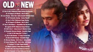 Old Vs New Bollywood Mashup Songs 2020 | Sad & Romantic Hindi Non-Stop Mashup Songs _InDiAN MASHUP