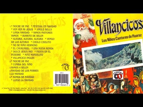 Los Niños Cantores de Huaraz - Villancicos