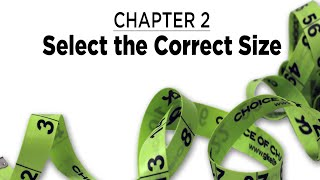 Chapter 2: Selecting the Correct Size