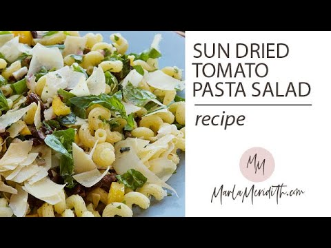 Sun Dried Tomato Pasta Salad Recipe